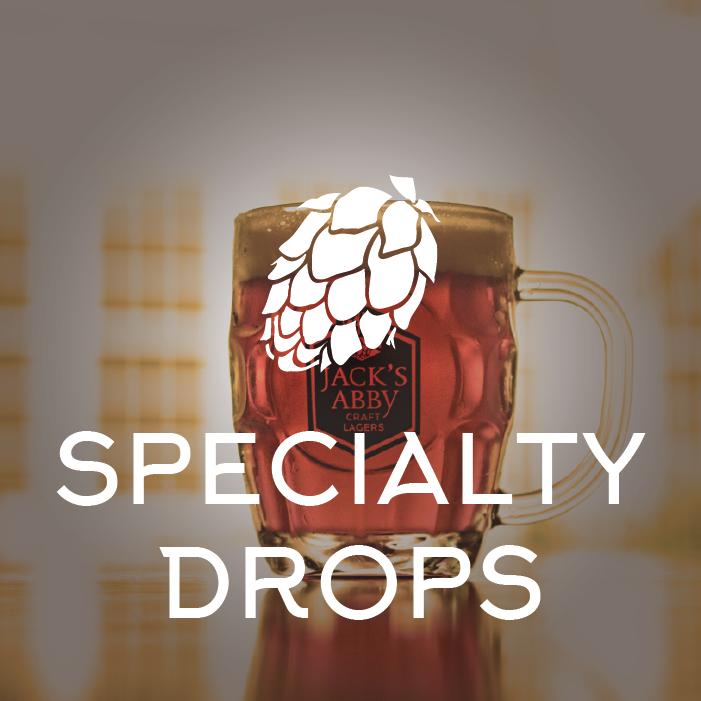 Specialty Drops